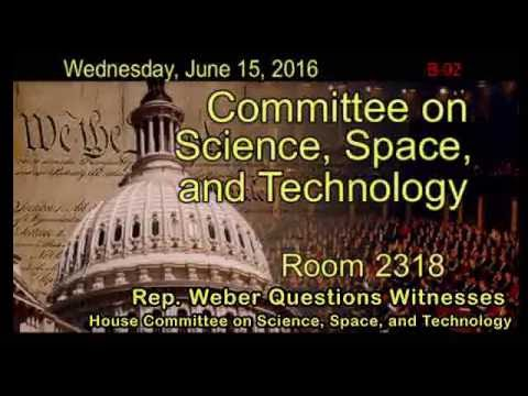 House Committee on Science, Space & Technology June 15, 2016