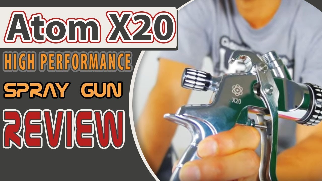 Remove Spray Paint From Car >> ATOM X20 High Performance Spray Gun Review - YouTube