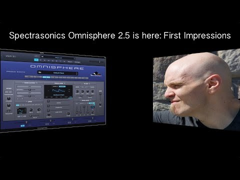 Spectrasonics Omnisphere 2.5 is here and it's GORGEOUS! Must See!