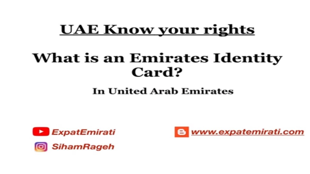 Know Your Right Uae Visa What Is An Emirates Id