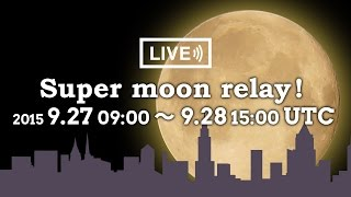 Super moon relay!|weathernews