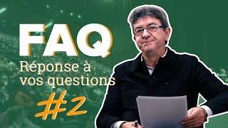MÉLENCHON FAQ - AUTOROUTES, VOTE OBLIGATOIRE, PARRAINAGES, NUCLÉAIRE, AGRICULTURE, PROSTITUTION, GPA