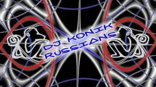 Dj Konik - Russians