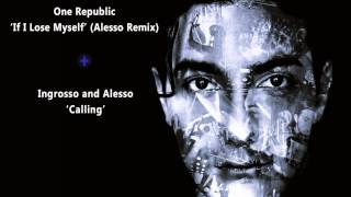 'If I lose Myself' (Alesso Remix) and 'Calling' - Alesso and Ingrosso Mash - Up