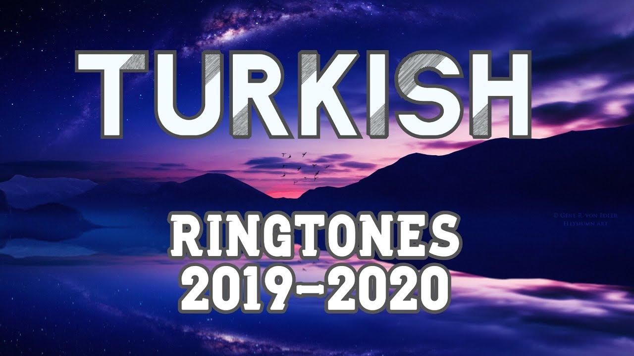 Top 5 Best Turkish Ringtones 2019 2020 Download Now Youtube