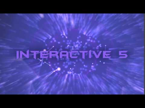 Interactive 5 Intro #2