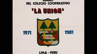 Colegio Cooperativo La Unión - Himno (1981)