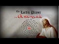 The Lord's Prayer in Aramaic: THE ANCIENT LANGUAGE OF JESUS