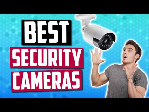 Best Security Camera in 2019   5 Security Systems For Your Home