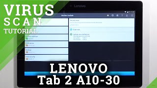 How to Virus Scan on LENOVO Tab 2 A10-30 – Security Scanning