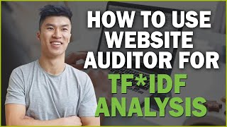 How to Use Website Auditor for TF*IDF Analaysis and Optimization