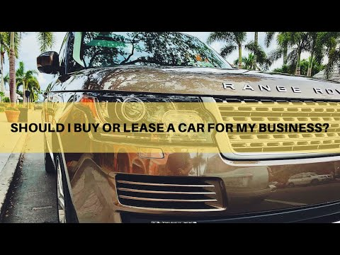 should-i-buy-or-lease-a-car-for-my-business?