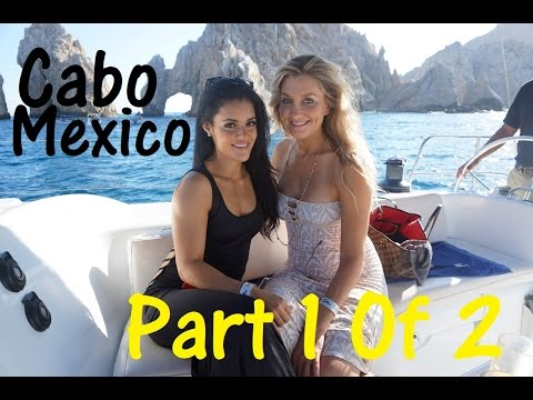Girls Trip - Cabo Mexico Part 1 of 2