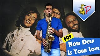 How Deep Is Your Love - Bee Gees (by SaxPinelin) Sax Cover