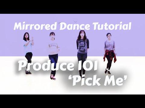 [MN🔥USA | Mirrored] PRODUCE 101 (프로듀스 101) - Pick Me Dance English Tutorial (No-mic Ver.)