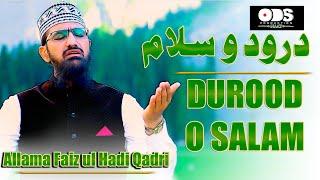 Durood O Salam | Allama Faiz Ul Hadi Qadri | Durood Shareef | ODS Production Naat