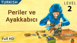 "Periler ve Ayakkabıcı : Learn Turkish with subtitles - Story for Children and Adults ""BookBox.com"""