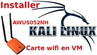 Installer une clé wifi dans une machine virtuelle Kali Linux