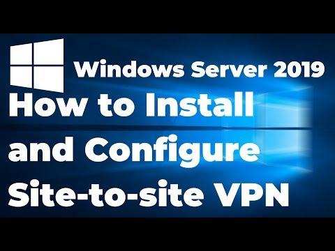 29. Configure Site To Site VPN In Windows Server 2019
