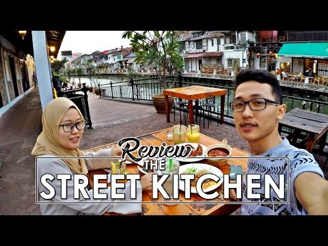 The Street Kitchen: Makan tepi Sungai Melaka!