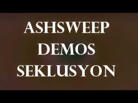 ASHSWEEP DEMOS - SEKLUSYON