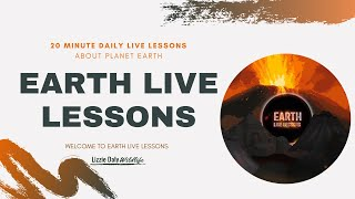 Welcome to : Earth LIVE Lessons