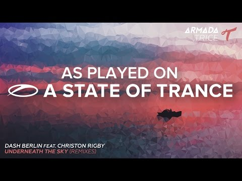 Dash Berlin feat. Christon Rigby - Underneath The Sky (Amir Hussain Remix) [A State Of Trance 743]