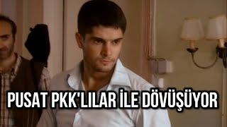 Pusat 1. Bölüm PKK'lılar ile Dövüş Sahnesi ( Haluk Piyes Dövüş Sahnesi)