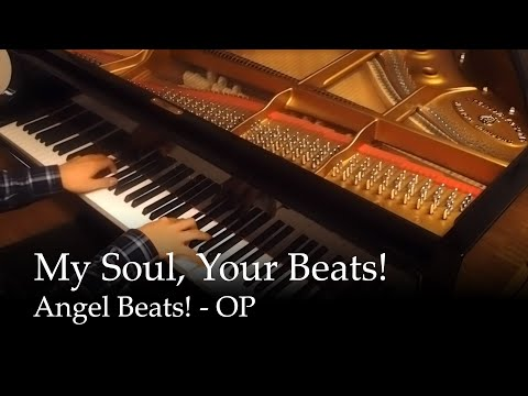 My Soul, your Beats!  Angel Beats! OP Piano