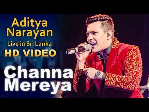 Channa Mereya - Aditya Narayan Live in Sri Lanka 2018
