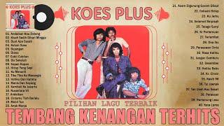 Download THE BEST OF KOES PLUS FULL ALBUM - TEMBANG KENANGAN NOSTALGIA INDONESIA