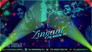 Zingaat :: Hindi Version :: Dhadak :: Full Mahol Mix :: Remix Dj Vaibhav RD ::X:: Dj NRJ Official