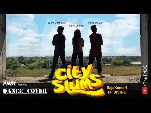 City Slums (RajaKumari Ft. Divine) ||...