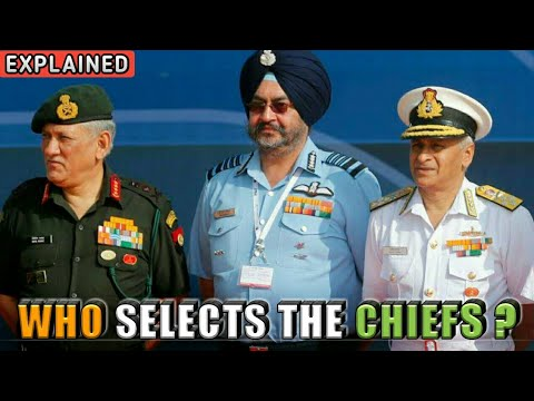 Who Selects The Chief Of Army, Air Force, Navy? All The Selection Procedure Explained (Hindi)