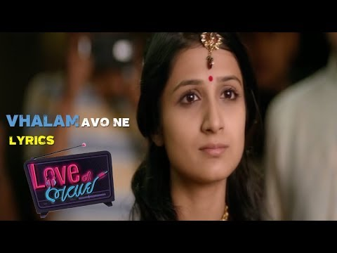Video Vhalam Aavo Ne Lyrics Love Ni Bhavai  Sachin Jigar  Jigardan Gadhavi