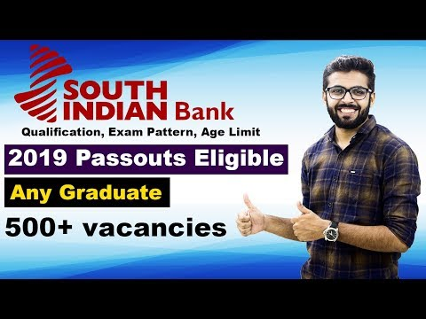 South Indian Bank Recruitment | 2019 Passout Eligible | Any Graduate