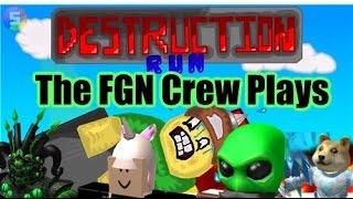 The FGN Crew Plays: Roblox - Destruction Run (PC)