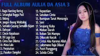 Kumpulan Lagu Aulia DA Asia 3 Full Album