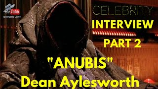ANUBIS - DEAN AYLESWORTH - X-FILES - CELEBRITY INTERVIEW - PART 2 - STITCH'S LOFT