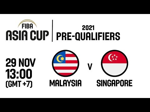 Malaysia v Singapore - Full Game - FIBA Asia Cup 2021 Pre-Qualifiers  2019