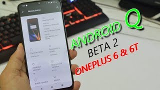 Oneplus 6 & 6T : First Look Oxygen Os 9.0.11 Android Q (10) Developer Preview 2 & Bugs