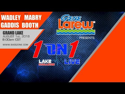 1 ON 1 LIVE  - ROB WADLEY - THE GENE LAREW LAKE CHALLENGE FROM GRAND LAKE -