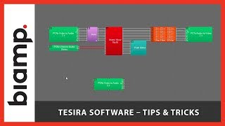 Biamp Tesira: Software - Tips & Tricks