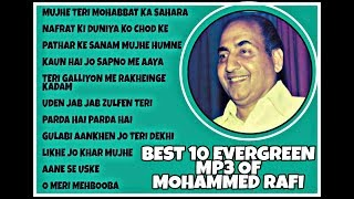 BEST 10 EVERGREEN MP3 SONGS OF MOHAMMED RAFI