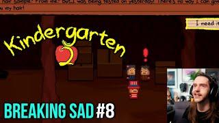 Breaking Sad [#8] Kindergarten 2 with HybridPanda