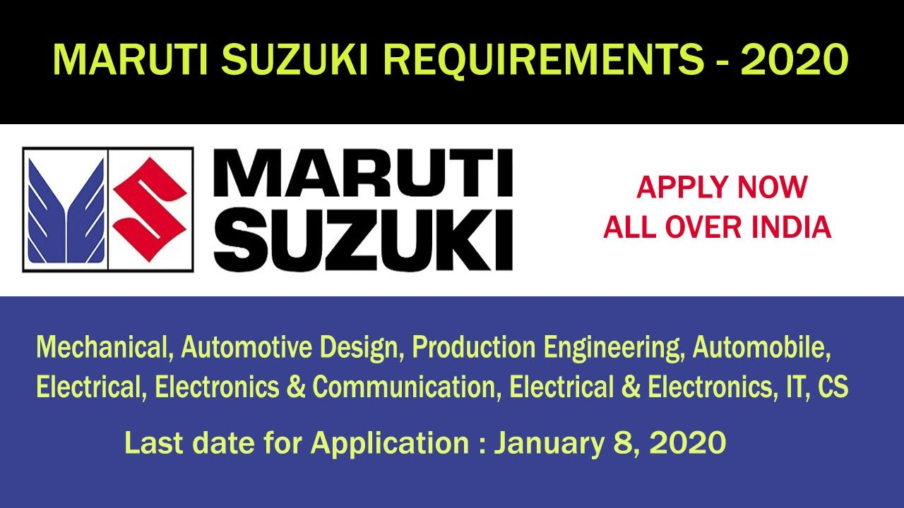 Maruti Suzuki Requirements Be B Tech Mech Auto Eee Ece It Cs Last Date 8 1 2020 Youtube
