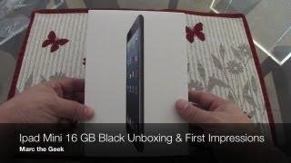 iPad Mini 16 GB Black Unboxing & First Impressions