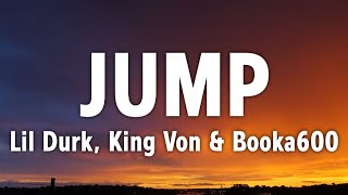 Lil Durk, King Von & Booka600 - JUMP (Lyrics) Ft. Memo600