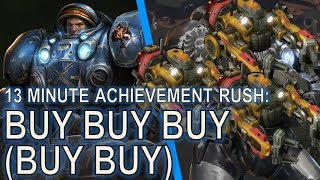 Starcraft II: Achievement Rush! 13:00 Buy Buy Buy (Buy Buy)