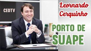 Porto de Suape. Inovações na gestão pública - Leonardo Cerquinho.